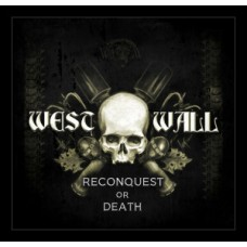 West Wall  – Conquest Or Death  - CD